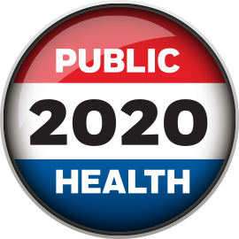 Red, white, and blue political button stating Public Health 2020