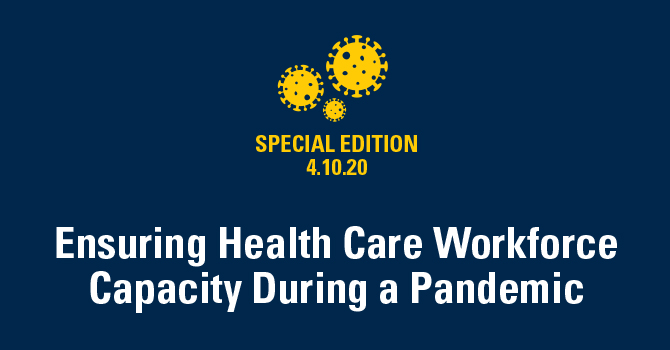 Ensuring Health Care Workforce Capacity During a Pandemic
