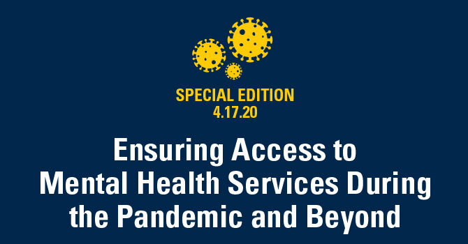 Ensuring Access to Mental Health Services During the ...