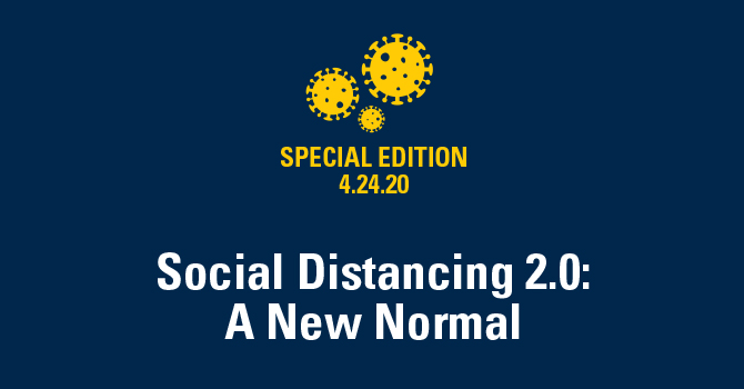 Social Distancing 2.0: A New Normal