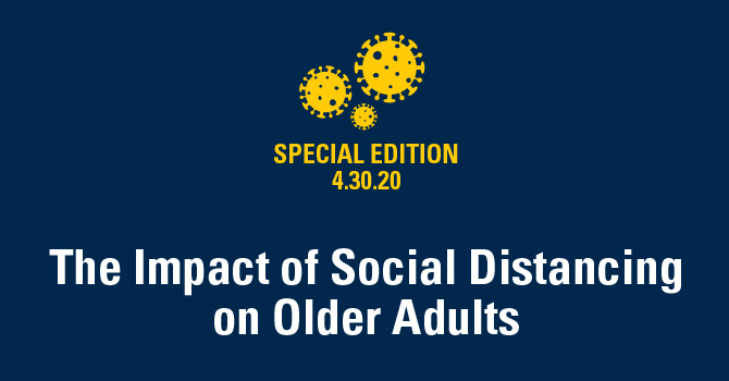 The Impact of Social Distancing on Older Adults