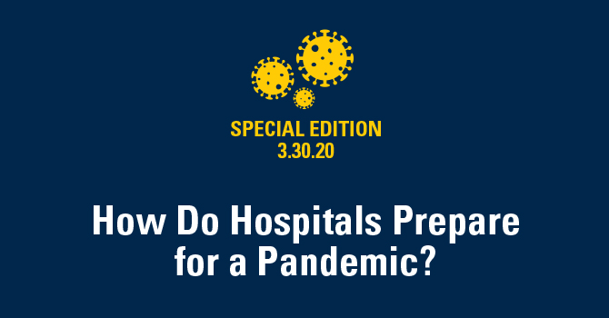 How Do Hospitals Prepare for a Pandemic?