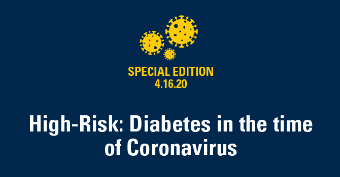 High-Risk: Diabetes in the time of Coronavirus